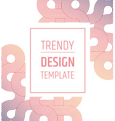 trendy design templated minimalistic elegant vector image