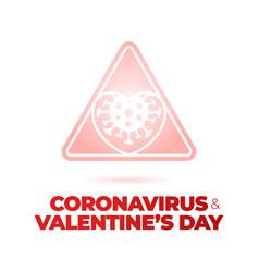 valentine day coronavirus road sign love heart vector image