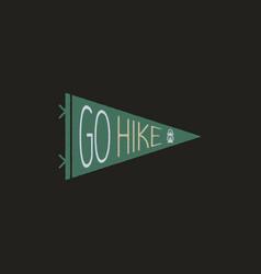 Vintage camp pennant logo go hike sticker hand vector