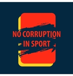 Poster there is corruption in the sport vector