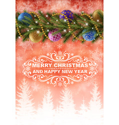 background with wishes and christmas decoration vector image