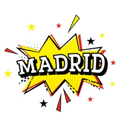 Madrid Comic Text in Pop Art Style vector image