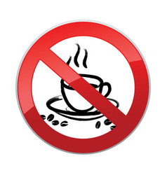 drinks are not allowed no coffee cup icon red vector image