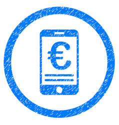 Euro mobile bank account rounded icon rubber stamp vector