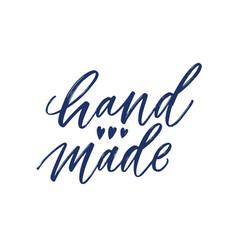 Hand made slogan handwritten with cursive vector