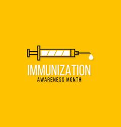 Immunization awareness month vector
