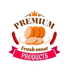 Sausage premium fresh meat products emblem vector