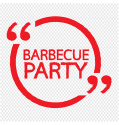 barbecue party lettering design vector image
