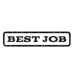 best job watermark stamp vector image