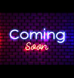 Coming soon neon sign soon design vector