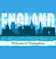 nottingham united kingdom city skyline silhouette vector image
