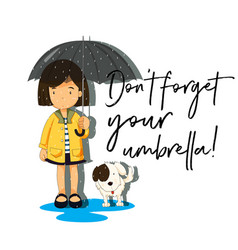 girl with umbrella and phrase dont forget your vector image