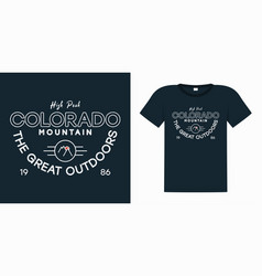 colorado slogan for t shirt with mountains and vector image