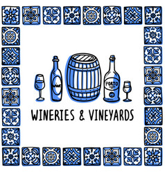 Portugal landmarks set wineries and vineyards vector