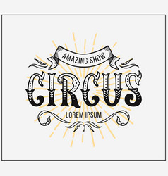 circus poster lettering on white background vector image