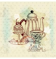 Tea and Desserts - Vintage Menu Card vector image