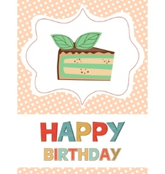 Birthday card with peace of cake vector image
