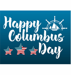 happy columbus day with ship logo vector image vector image