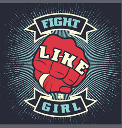 vintage lettering quote fight like a girl vector image vector image
