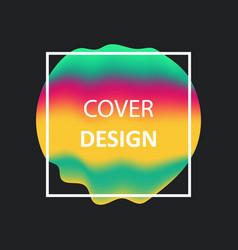 liquid color gradient covers fluid shapes vector image