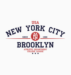 New york brooklyn typography for college t-shirt vector
