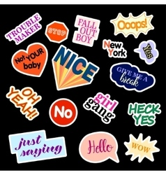 Fashion patch badges Set with phrases Stickers vector