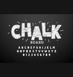 hand drawn chalk font vector image