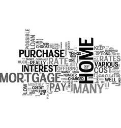 what s the mortgage rate text word cloud concept vector image vector image
