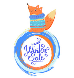 winter sale poster with smiling fox in sweater vector image
