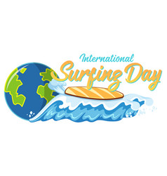 International surfing day font with surfboard vector