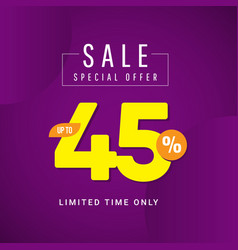 Sale special offer up to 45 limited time only vector