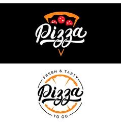 set pizza hand written lettering logo label vector image