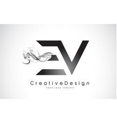 Ev letter logo design with black smoke vector