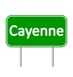 Cayenne road sign vector