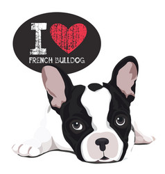 I love french bulldog vector