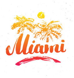 miami calligraphy lettering handwritten sign hand vector image
