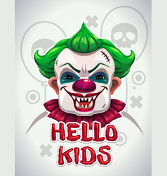Scary bad clown face creepy circus vector