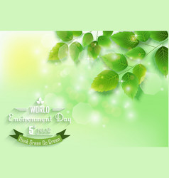 fresh green leaves on natural background for world vector image