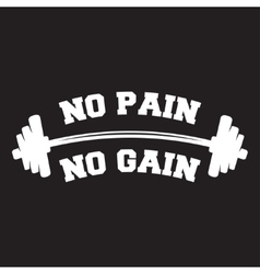No pain no gain Lettering vintage typographic vector image