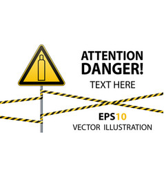 gas bottle attention is dangerous warning sign vector image