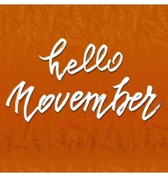 Hello November lettering vector image