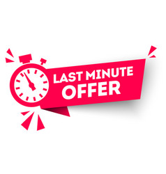 last minute offer button flat label flag vector image
