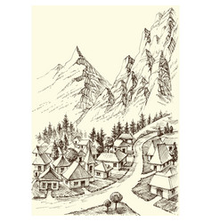 Mountains village hand drawing alpine landscape vector