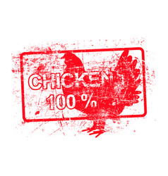 chicken 100 percent - red rubber dirty grungy vector image vector image