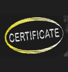 Certificate blackboard vector