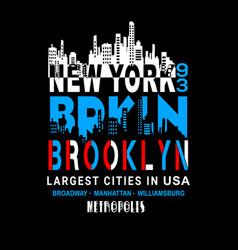 new york brooklyn typography t shirt vector image