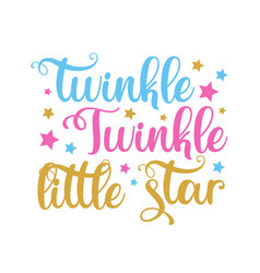 Twinkle little star- calligraphy with star vector