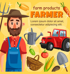 Farmer with tractor and vegetable harvest poster vector
