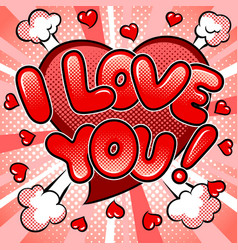 i love you words comic book pop art vector image