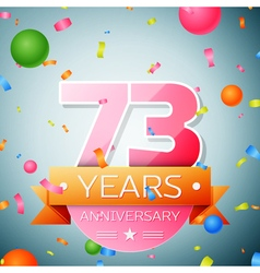 Seventy three years anniversary celebration vector image
